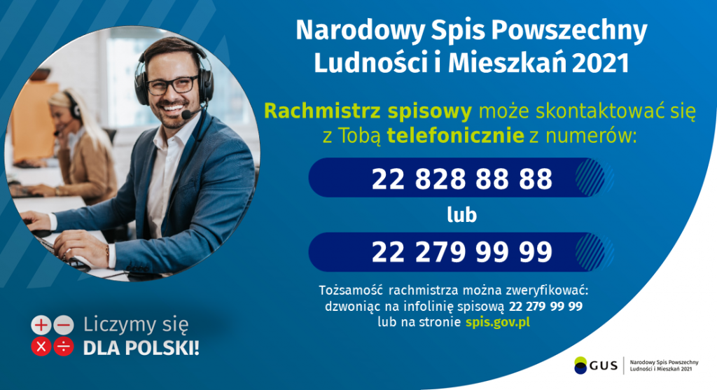 Rachmistrz spisowy może skontaktować się telefinicznie znumerów: 22 828 88 88 lub 22 279 99 99
