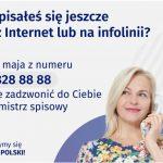 Nie spisałeś się jeszcze przez Internet lub Infolinię?