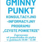 """Punkt konsultacyjno- informacyjny Programu Priorytetowego """"Czyste Powietrze"""""""