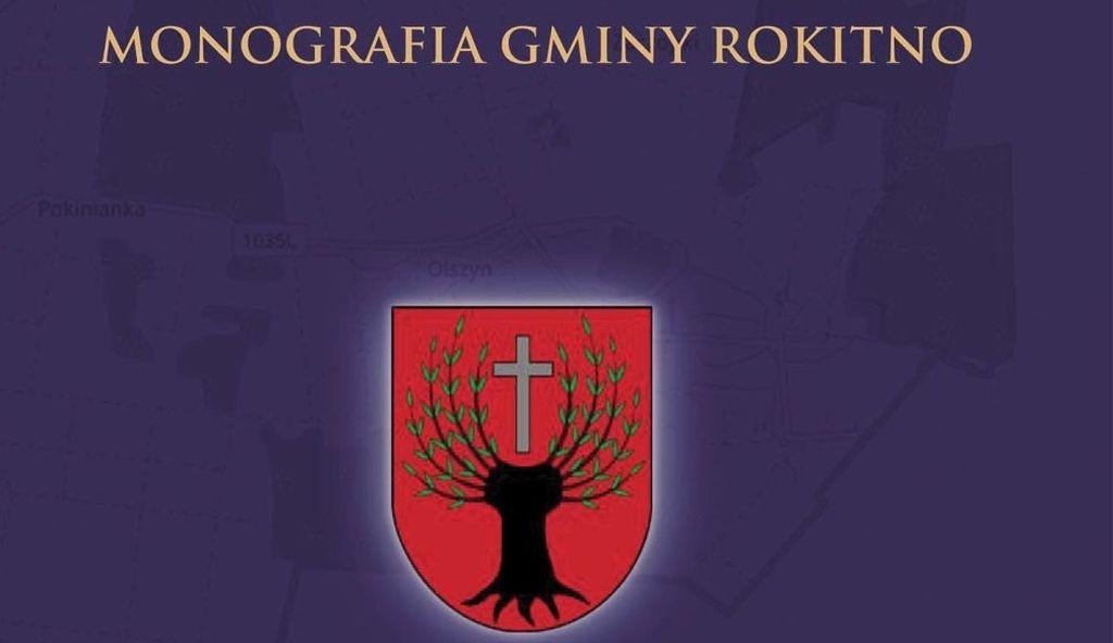 Tytuł Monografia Gminy Rokitno
